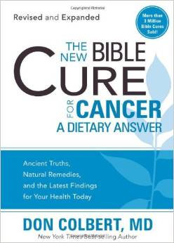 New Bible Cure for Cancer Don Colbert Author