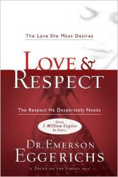 Love & Respect Emerson Eggericks Marriage