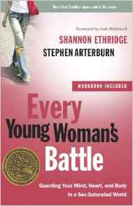 Every Young Womans Battle Stephen Arterburn