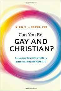 Can You be Gay and Christian Michael Brown