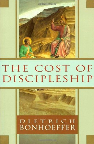 Cost of Discipleship Dietrich Bonhoeffer Ch Living