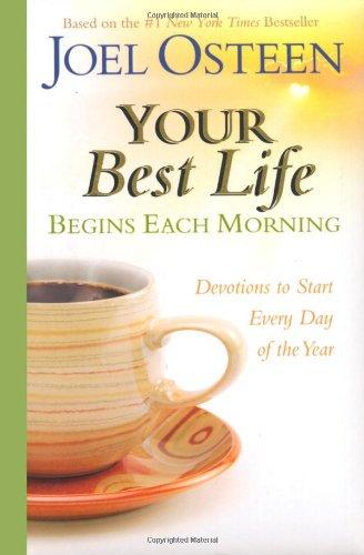 Your Best Life Begins Each Morning Joel Osteen Aut