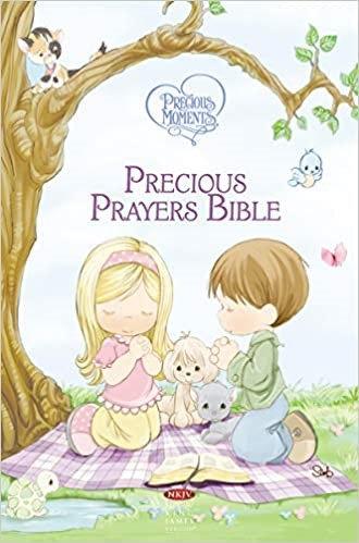 NKJV PRECIOUS PRAYER BIBLE HC 9.5 PT AGE 3 TO 12 PRECIOUS MOMENTS