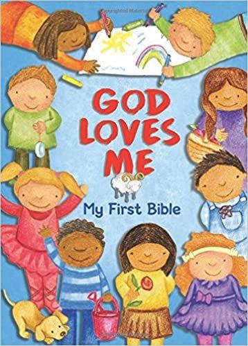 God Loves Me, My First Bible - Susan Elizabeth Beck (Board Book)