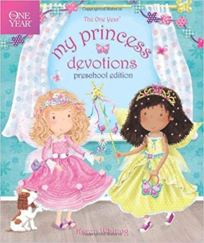 THE ONE YEAR MY PRINCESS DEVOTIONS: PRESCHOOL EDITION - KAREN WHITING