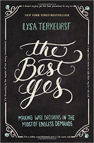 Best Yes Lysa Terkeurst Christian Living