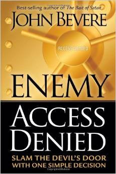 Enemy Access Denied John Bevere Author