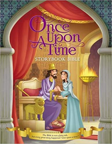 Once Upon A Time Storybook Bible 4 - 8 Years Old