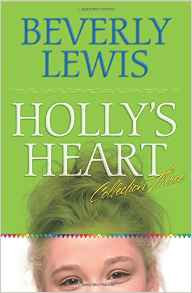 Holly's Heart Beverly Lewis Fiction