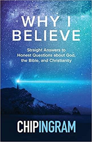 Why I Believe - Chip Ingram (Paperback)