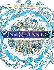 Adult Colouring  In the Beginning 392 DIFFERENT COVER