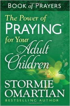 Power of Praying for Your Adult Children Stormie