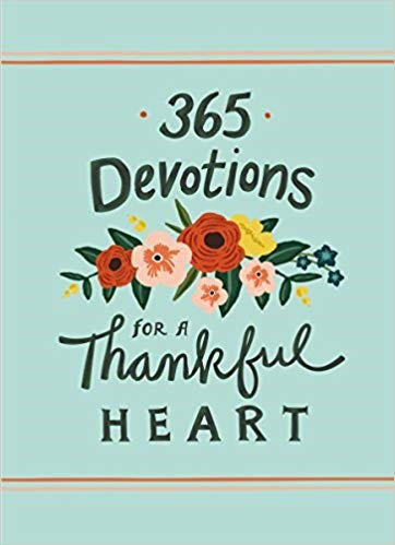 365 DEVOTIONS FOR A THANKFUL HEART (HARD COVER)