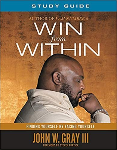 WIN FROM WITHIN STUDY GUIDE JOHN GRAY