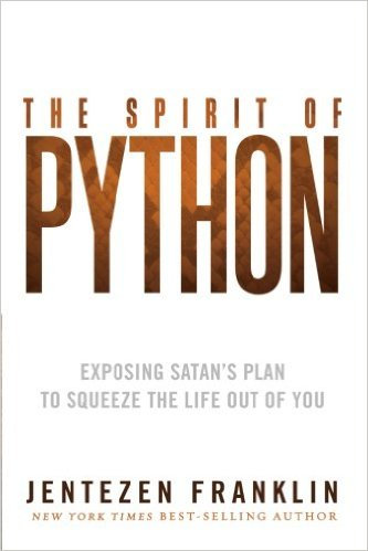 Spirit of Python Jentzen Franklin Charismatic