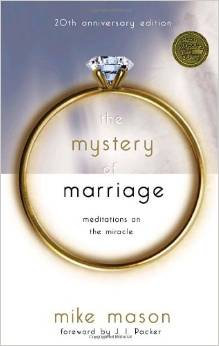 Mystery of Marriage Mike Mason 20th Anniv Edn
