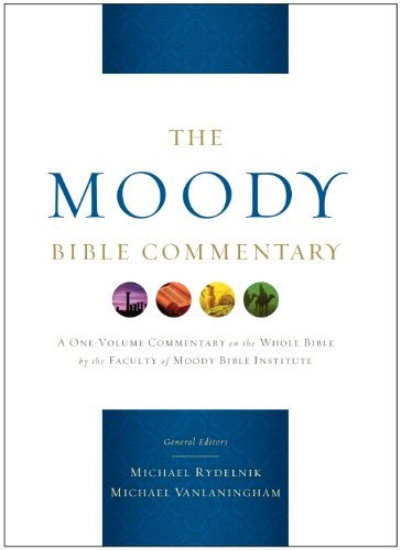 The Moody Bible Commentary - Michael A Rydelnik (Hard Cover)