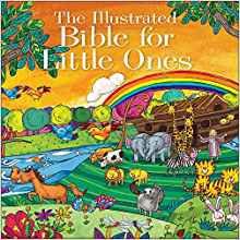 ILLUSTRATED BIBLE 521 FOR LITTLE ONES CHILDREN  AGE 2 - 5