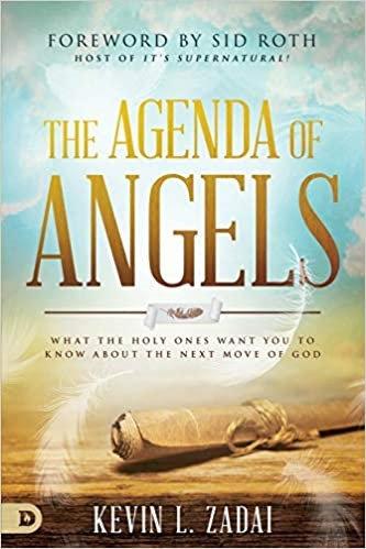 AGENDA OF ANGELS KEVIN ZADAI CHARISMATIC