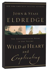 Wild at Heart & Captivating (2-in-1)  - John Eldridge