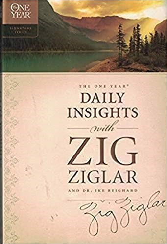 THE ONE YEAR DAILY INSIGHTS WITH ZIG ZIGLAR - ZIG ZIGLAR