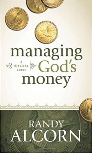 Managing God's Money: A Biblical Guide - Randy Alcorn (Paperback)