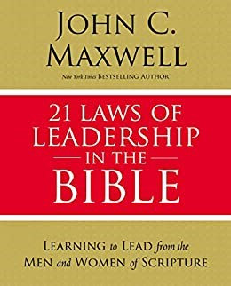 21 Laws of Leadership in the Bible - John C. Maxwell (Paperback)