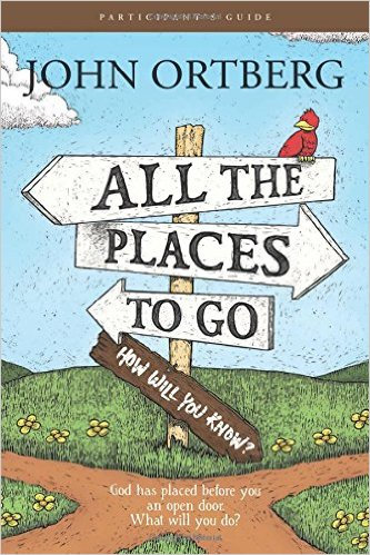 All the Places 2 Go J Ortberg