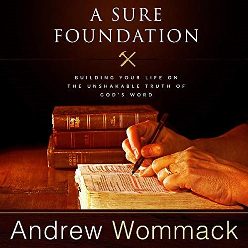A Sure Foundation - Andrew Wommack (Paperback)