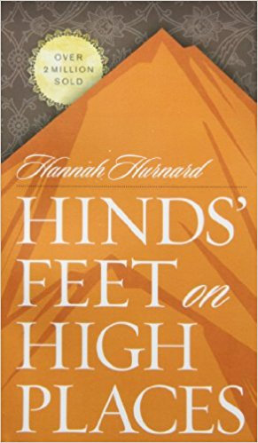 HInd's Feet on HIgh Places Hannah Hurnard Fiction