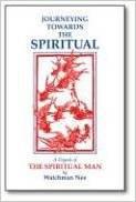 Journeying towards the Spiritual Watchman Nee Auth