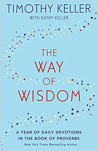Way of Wisdom Timothy Keller HC