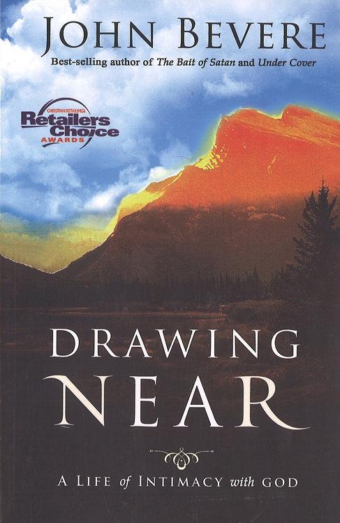 Drawing Near John Bevere Author