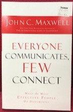 EVERYONE COMMUNICATES FEW CONNECT JOHN MAXWELL