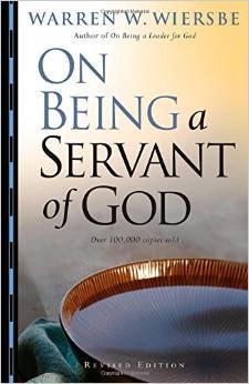 On Being a Servant of God Warren Wiersbe Author