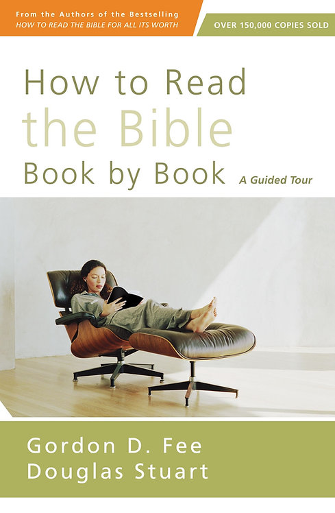 How to Read the Bible Book by Book Gordon Fee