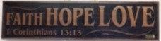 PLAQUE FAITH HOPE LOVE CI-49 WOOD 10 CM  X 40 CM