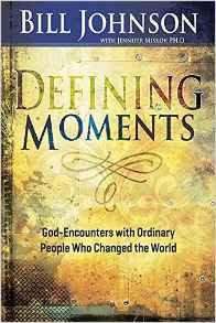 Defining Moments Bill Johnson