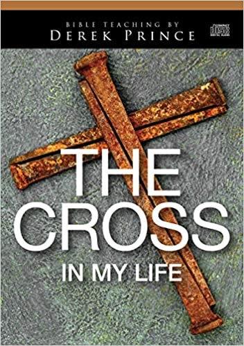 The Cross in My Life - Derek Prince (Audio Book)