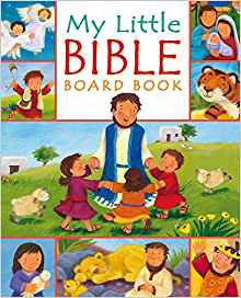 MY LITTLE BIBLE463 CHILDREN CHRISTINA GOODINGS BOARD BOOK 11.50  40 PG