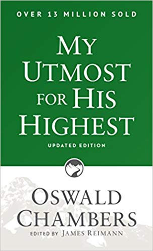 MY UTMOST FOR HIS HIGHEST 757 OSWALD CHAMBERS DEVOTION UPDATED EDITION