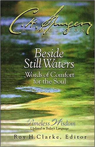 BESIDE STILL WATERS - CHARLES SPURGEON (HARD COVER)