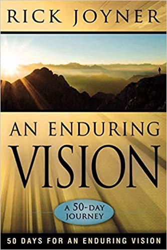 AN ENDURING VISION - RICK JOYNER