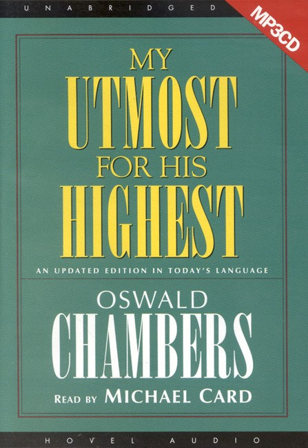My Utmost for His Highest - Oswald Chambers (Audiobook)