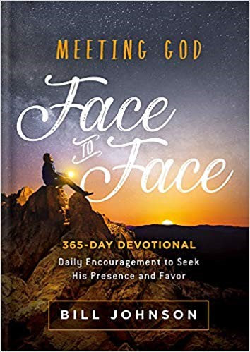 MEETING GOD FACE TO FACE - BILL JOHNSON (HARD COVER)