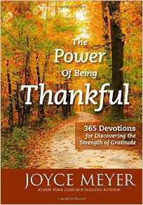The Power of Being Thankful: 365 Devotions - Joyce Meyer