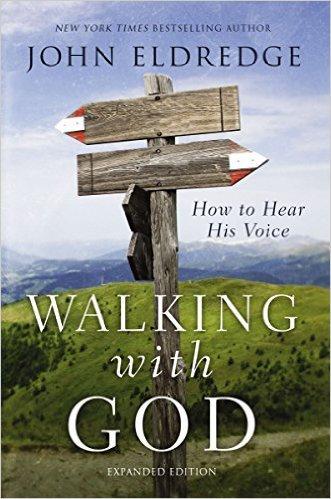 Walking With God John Eldredge 983