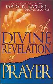 Divine Revelation of Prayer Mary Baxter Prayer