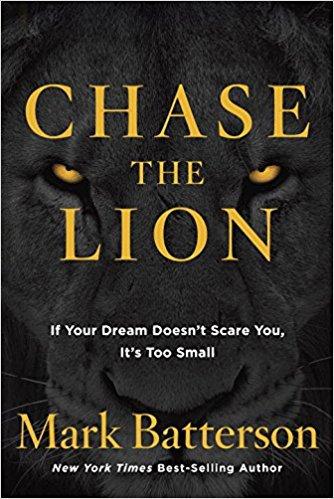 Chase the Lion Mark Batterson HC 851