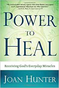 Power to Heal Joan Hunter Healing